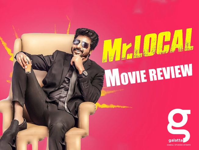Mr Local - Tamil Movies Review