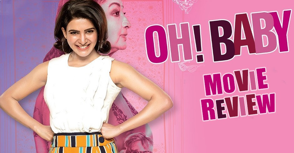 Oh Baby - Telugu Movies Review