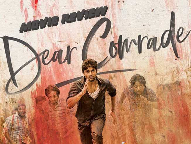 Dear Comrade - Tamil Movies Review