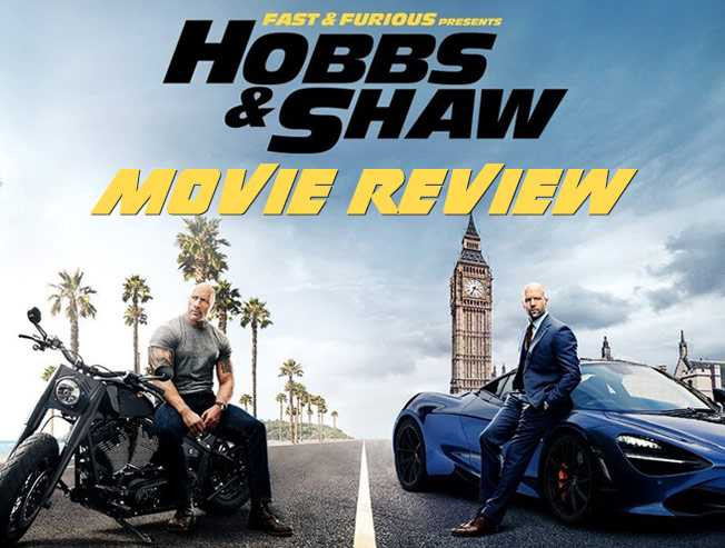 Hobbs And Shaw Movie Review in English