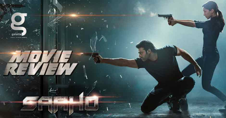 Saaho - Tamil Movies Review