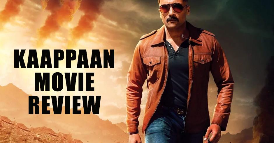 Kaappaan - Tamil Movies Review
