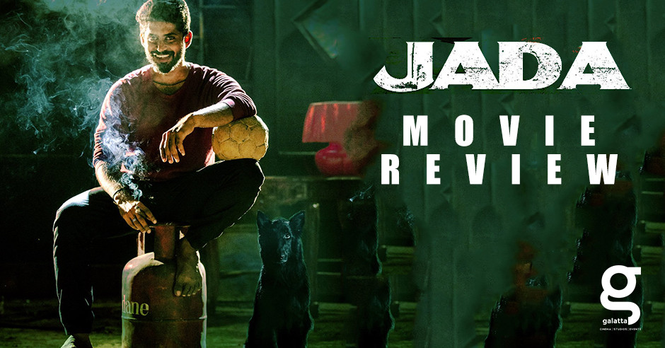 Jada - Tamil Movies Review