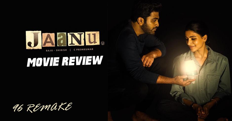 Jaanu - Telugu Movies Review