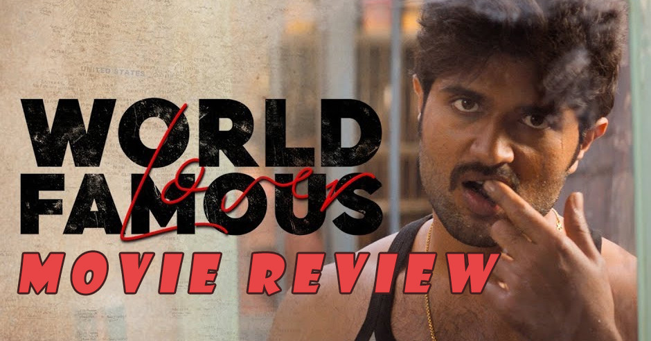 World Famous Lover - Telugu Movies Review