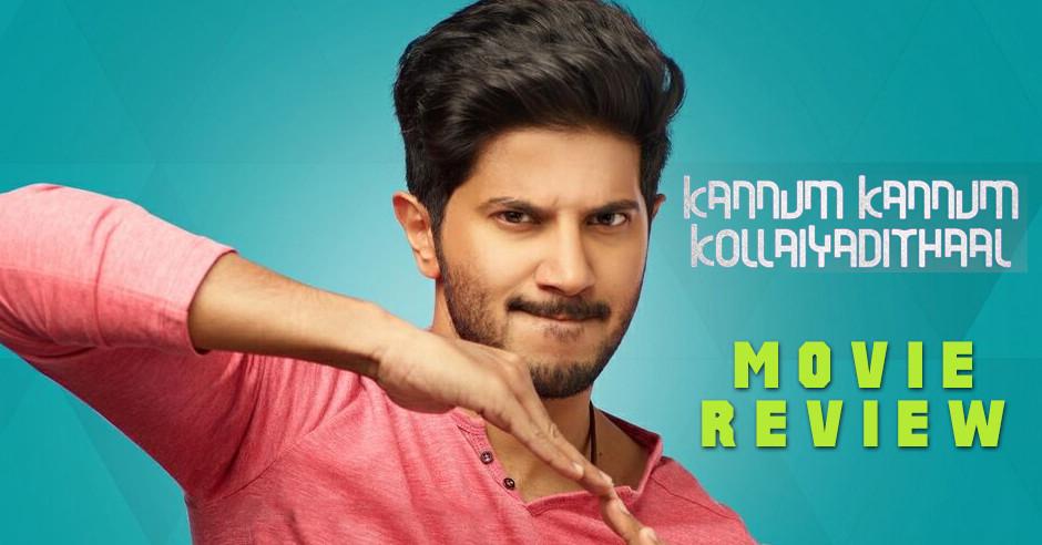 Kannum Kannum Kollaiyadithaal Movie Review in English