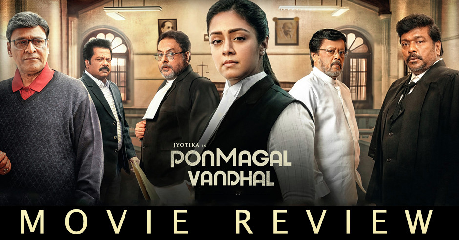 Ponmagal Vandhal - Tamil Movies Review