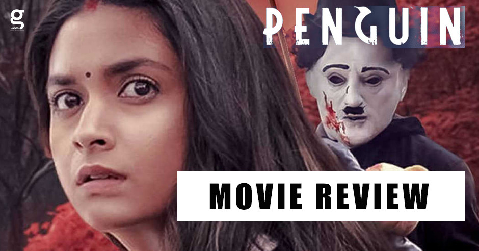 Penguin - Tamil Movies Review