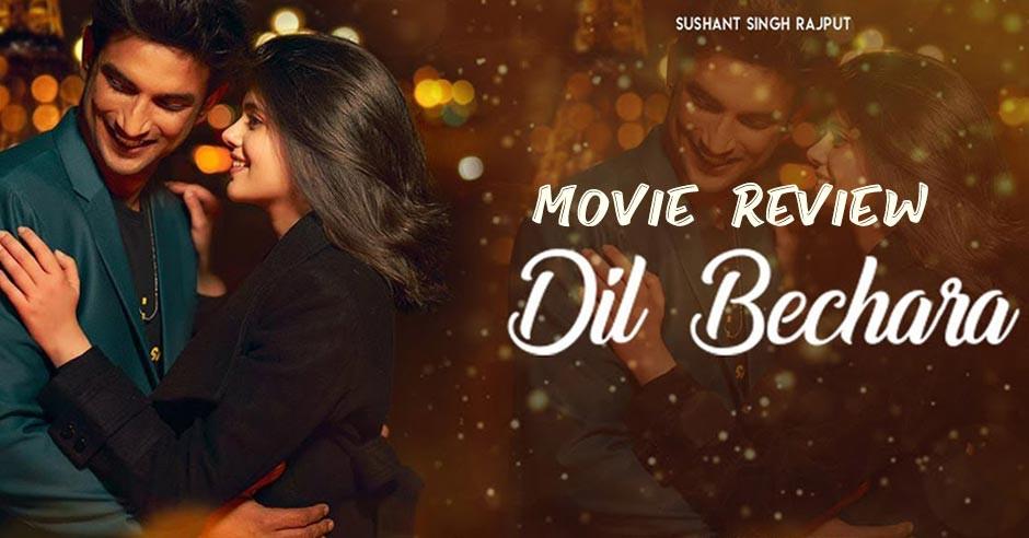 Dil Bechara - Hindi Movies Review