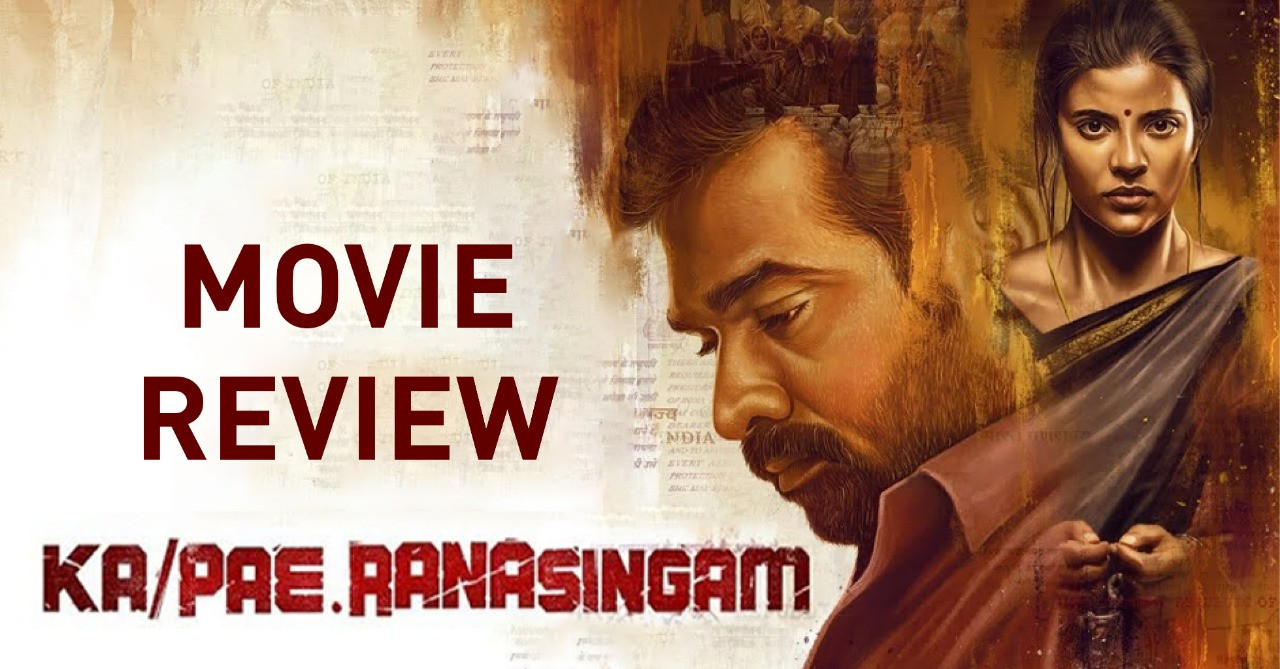 Ka Pae Ranasingam - Tamil Movies Review