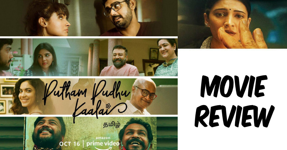 Putham Pudhu Kaalai - Tamil Movies Review