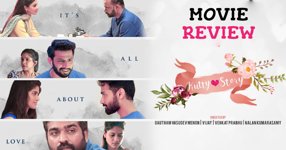 Kutty Story - Tamil Movies Review