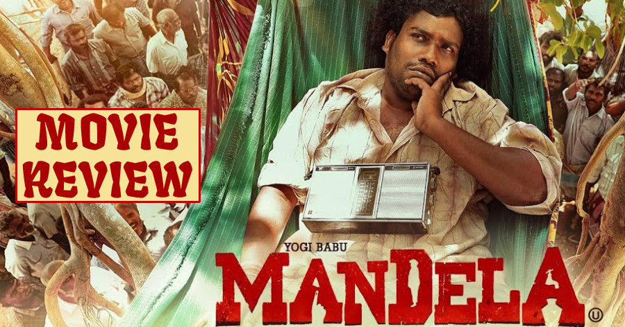 Mandela - Tamil Movies Review