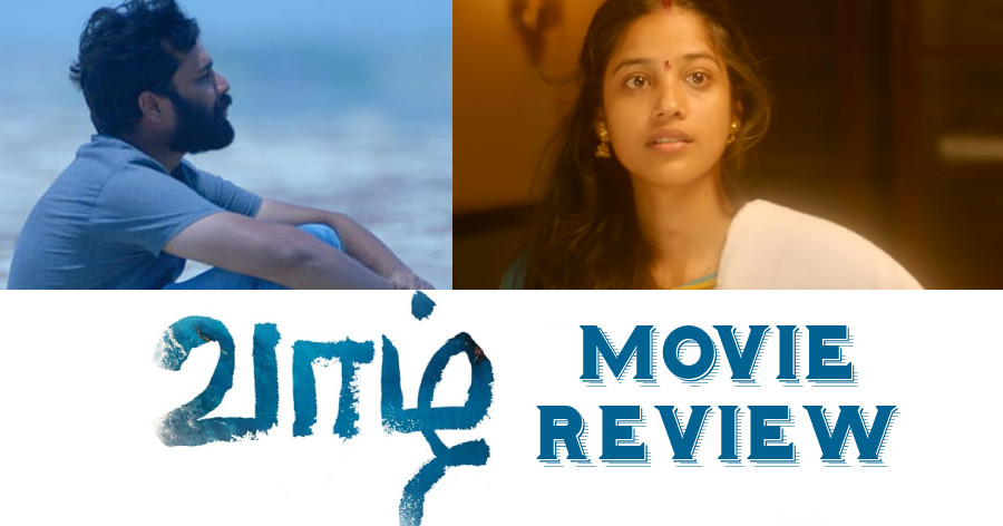 Vaazhl Movie Review in English
