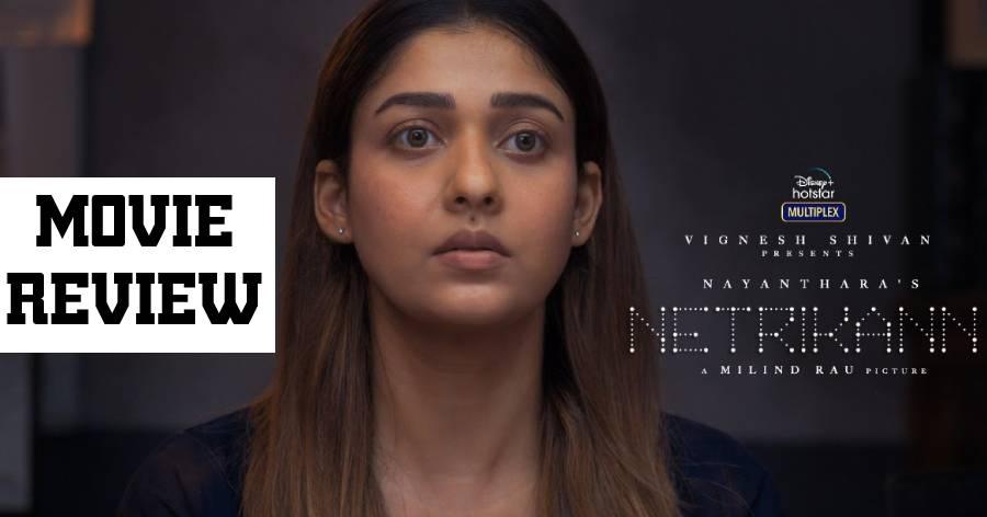 Netrikann Movie Review in English