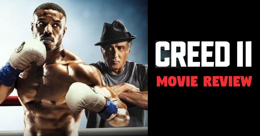 Creed 2 - English Movies Review