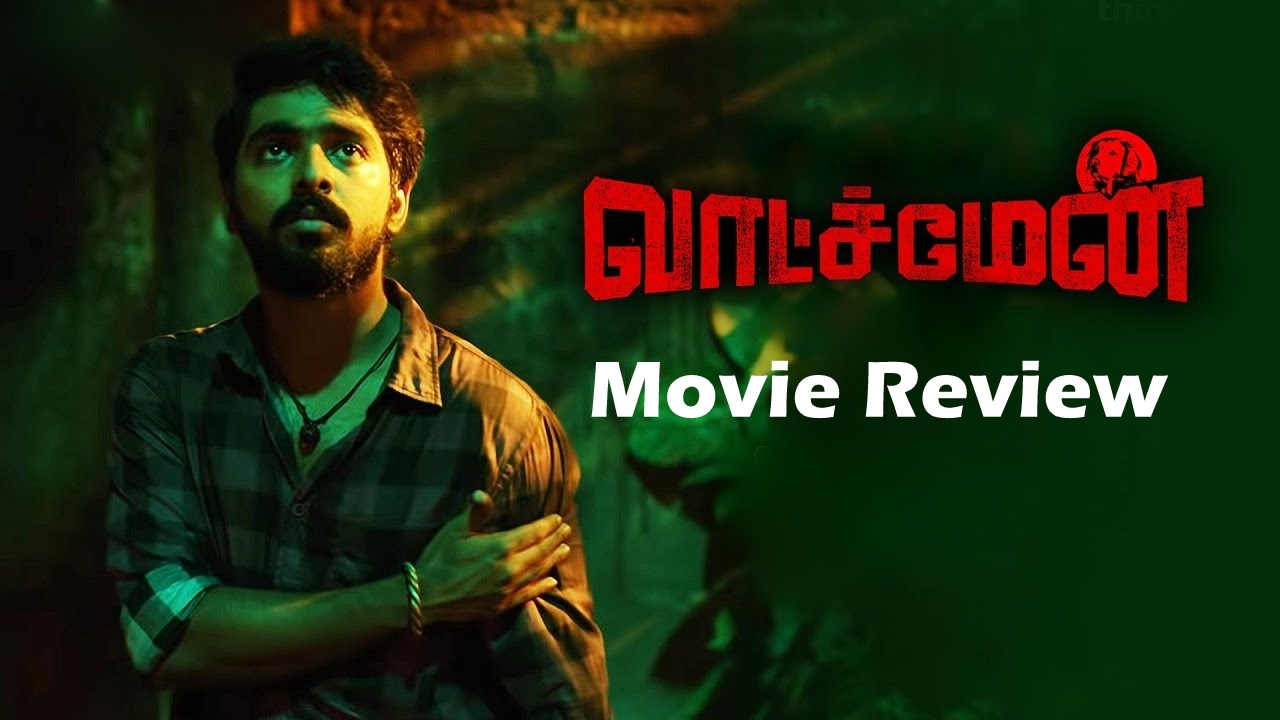Watchman - Tamil Movies Review